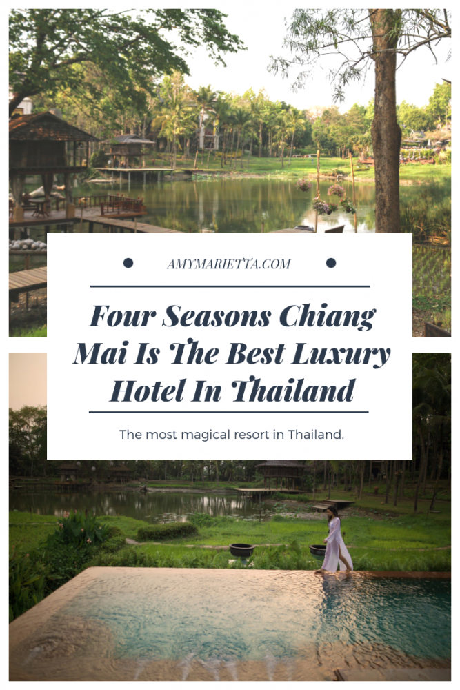 Four Seasons Chiang Mai Is The Best Luxury Hotel In Thailand