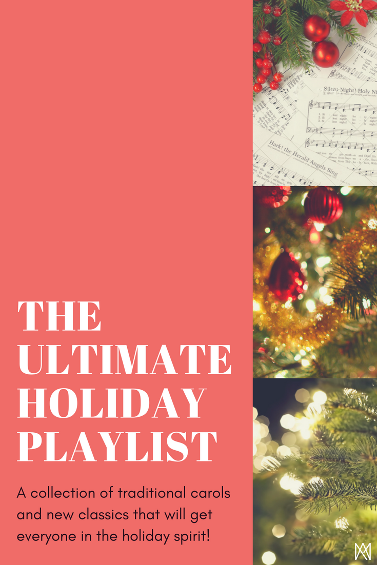 Ultimate Modern and Traditional Holiday Playlist