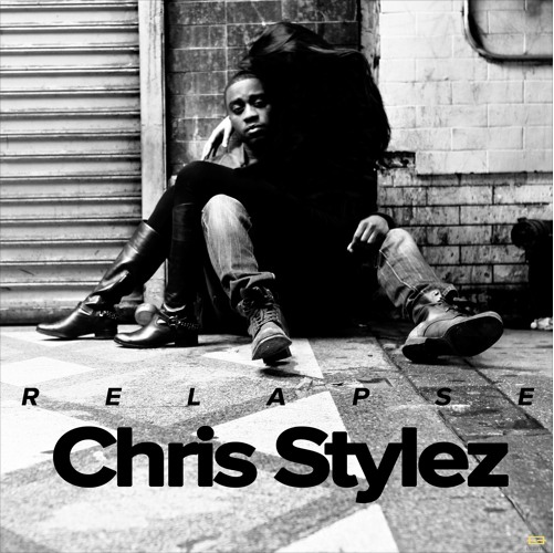 Relapse Chris Stylez