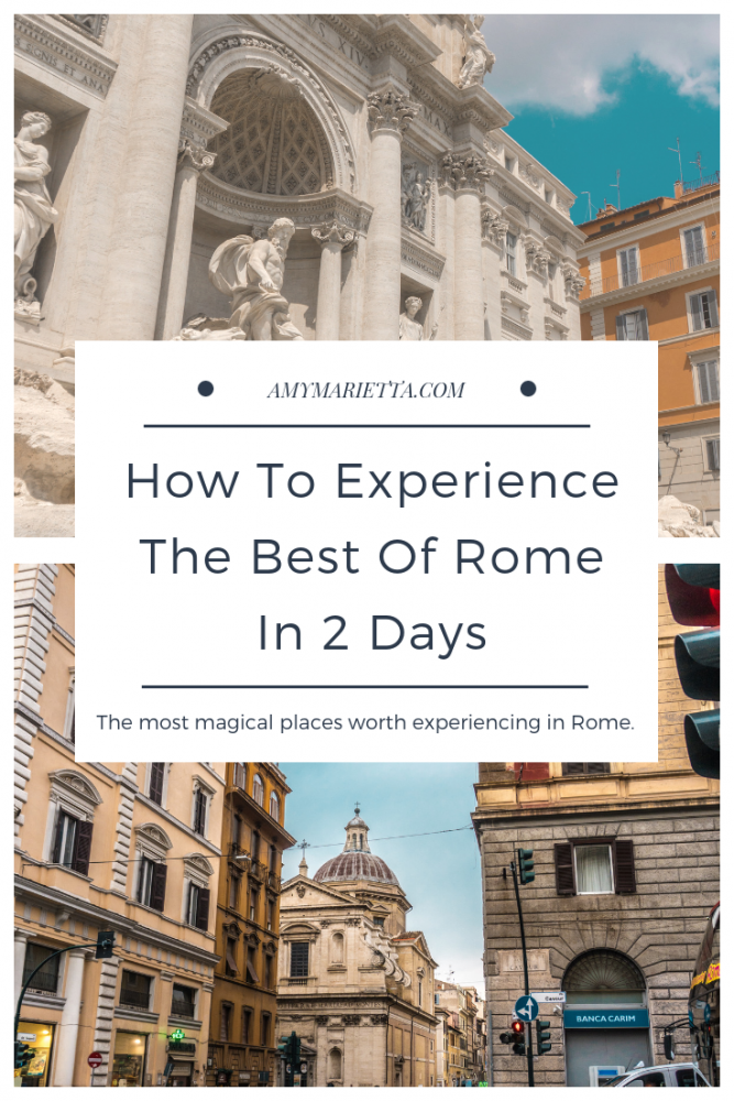 Rome in 2 days: Rome Travel Guide & Itinerary