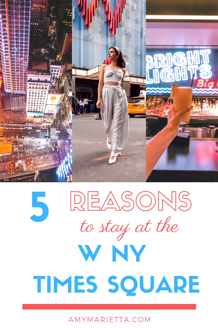 5 Reasons To Stay At The W New York Times Square @amy_marietta