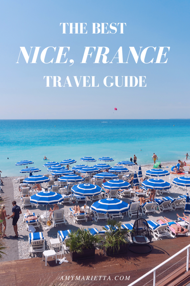 The Best NICE, FRANCE Travel Guide | Amy Marietta @amy_marietta - luxury travel blog
