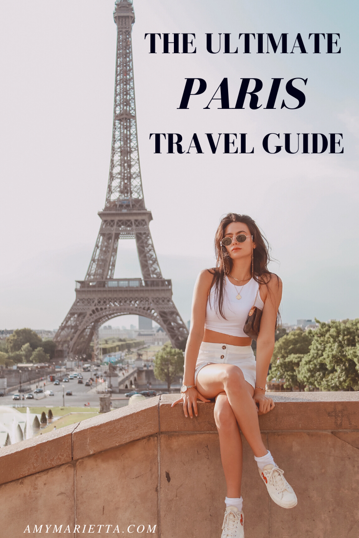 The Ultimate Paris Travel Guide: How To See The Best Of It by Luxury Travel Blogger Amy Marietta @amy_marietta #paristravel