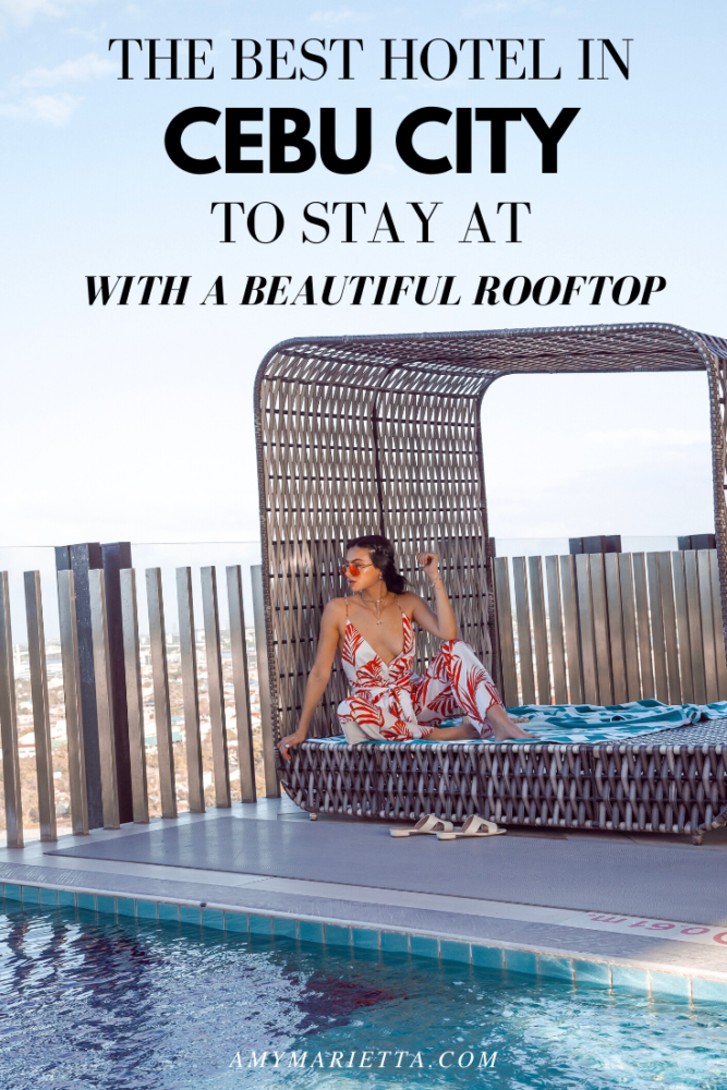 The Best Hotel In Cebu City To Stay At (With A BEAUTIFUL Rooftop)